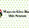ways to give back this season