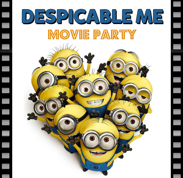 How to Host a Minion Party