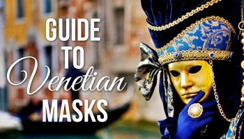 Infographic: A Guide to Venetian Masks