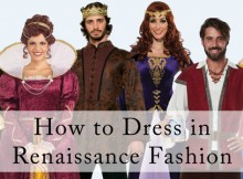 How to Dress in Renaissance Fashion