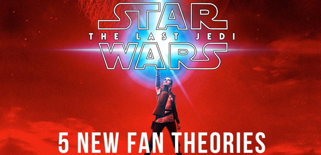 """5 New Fan Theories About """"The Last Jedi"""""""