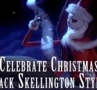 Celebrate Christmas Jack Skellington Style