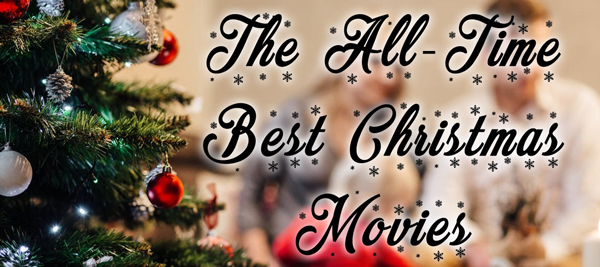 favorite best top christmas films for the family movies - Best Christmas Family Movies