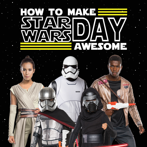 How to Celebrate Make Star Wars Day Awesome